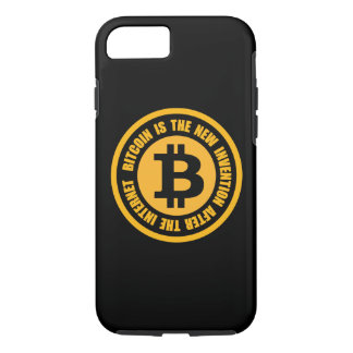 Bitcoin Is The New Invention After The Internet iPhone 7 Case