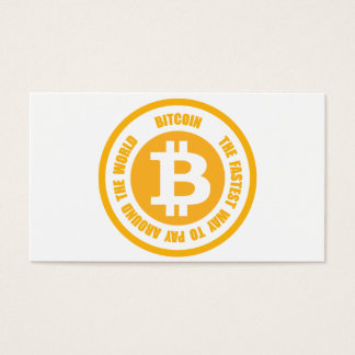 Bitcoin The Fastest Way To Pay Around The World Business Card
