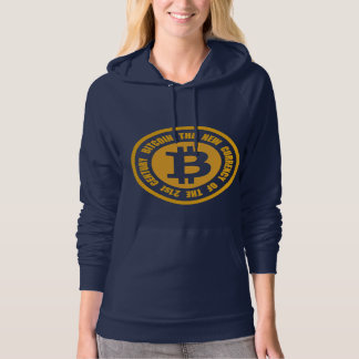 Bitcoin The New Currency Of The 21st Century Hoodie