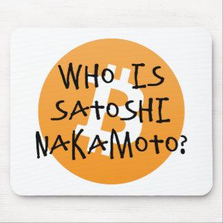 Bitcoin - Who is Satoshi Nakamoto? Mouse Pad