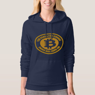 Bitcoin You Asked For Change We Gave You Coins Hoodie