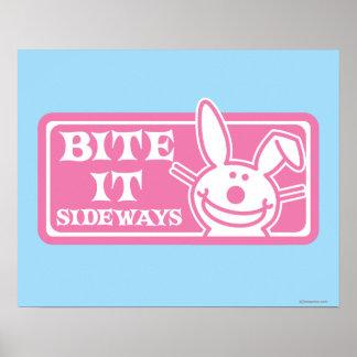 Bite it Sideways Poster