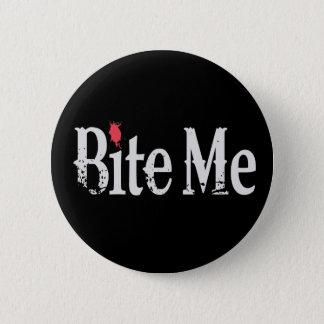 Bite Me (Blood) Pinback Button