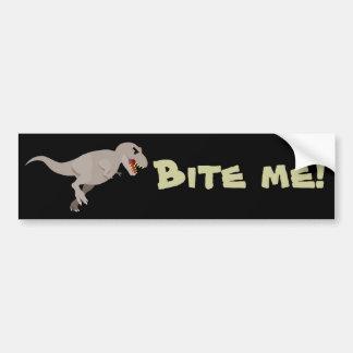 Bite me! bumper sticker