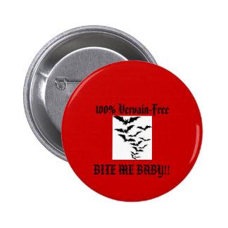 Bite Me Button Template