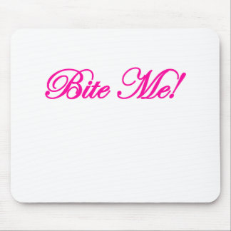Bite Me Design Mouse Pad
