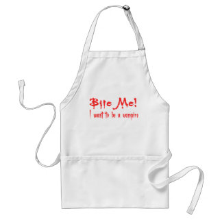 Bite Me I Want To Be A Vampire Adult Apron
