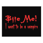 Bite Me I Want To Be A Vampire Flyers
