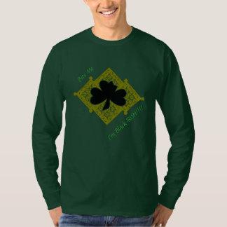 Bite Me I'm Black IRISH !!!! Long Sleeve T-Shirt