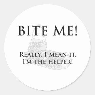 bite me - I'm the helper Classic Round Sticker