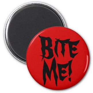 Bite Me! Fridge Magnet