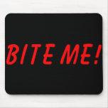 'Bite Me' Mousepad