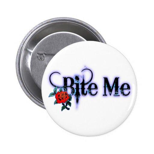 Bite Me Pinback Button
