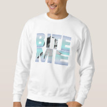 """Bite Me"" Shark Photo Sweatshirt"
