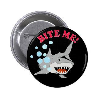 Bite Me Shark Pinback Button