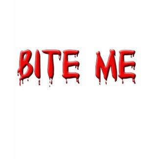 Bite Me T-Shirt shirt