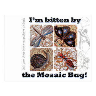 Bitten by the mosaic bug postcard