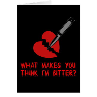 Bitter Anti-Valentine Greeting Card