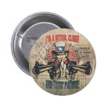 Bitter, Clingy Gun Toting Patriot 2 Inch Round Button