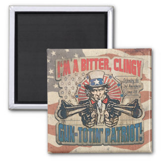 Bitter, Clingy Gun Toting Patriot Magnet