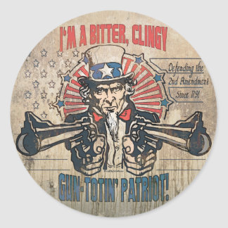 Bitter, Clingy Gun Toting Patriot Classic Round Sticker