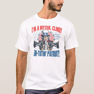 Bitter, Clingy Gun-Toting Patriot Uncle Sam Gear T-Shirt