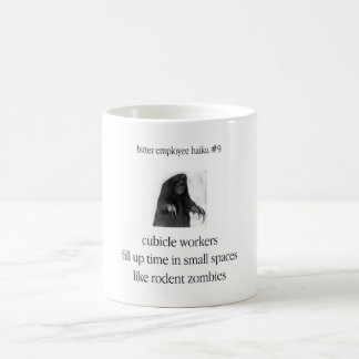 Bitter Employee Haiku #9 Coffee Mug