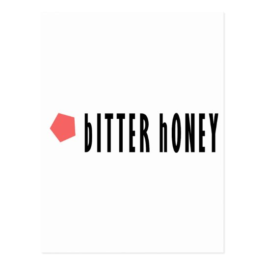 Bitter Honey Postcard