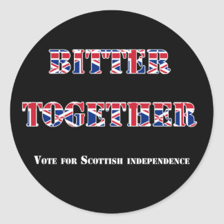 Bitter Not Better Together Independence Sticker