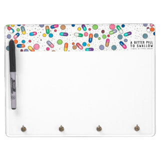 Bitter Pill Dry Erase Board With Keychain Holder
