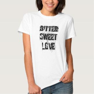 Bitter Sweet Love Tee Shirt