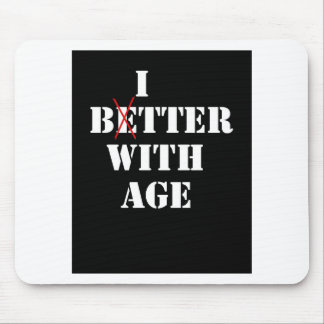 Bitter With Age Mouse Pad