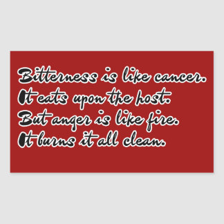 Bitterness is like cancer rectangle stickers