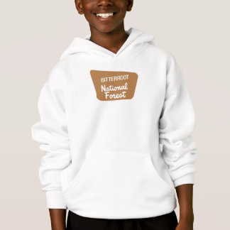 Bitterroot National Forest (Sign) Hoodie