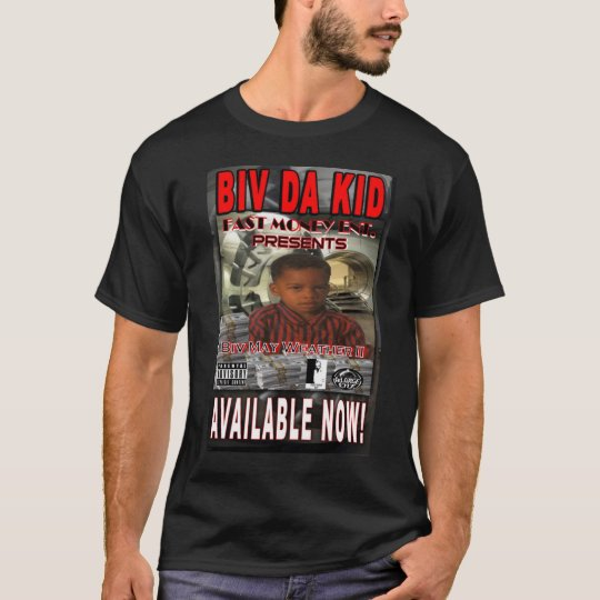 Biv Da Kid T-Shirt