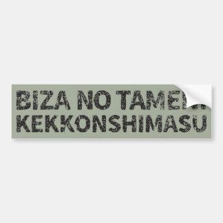 Biza No Tameni Kekkonshimasu (will marry for visa) Bumper Sticker