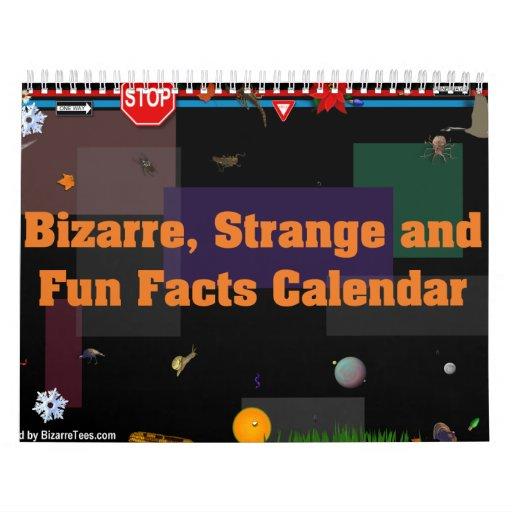 Bizarre, Strange and Fun Facts Calendar