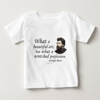 Bizet on the Profession Baby T-Shirt