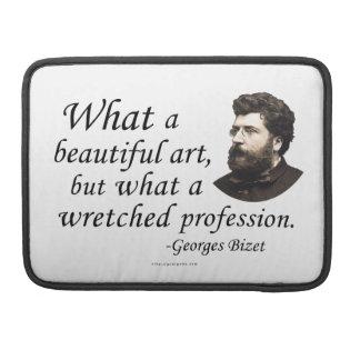 Bizet on the Profession MacBook Pro Sleeve