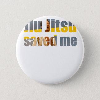 BJJ Saved Me Button