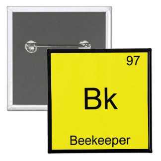 Bk - Beekeeper Funny Chemistry Element Symbol Tee 2 Inch Square Button