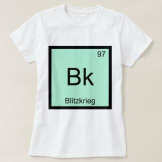 Bk - Blitzkrieg Chemistry Element Symbol WW2 Tee