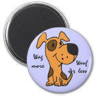 BK - Wag More Woof Less Magnet