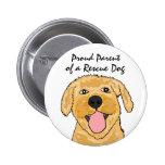 BL- Proud Parent of a Rescue Dog Button
