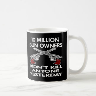 Black 10 Million Gun Owners Kill Coffee Mug