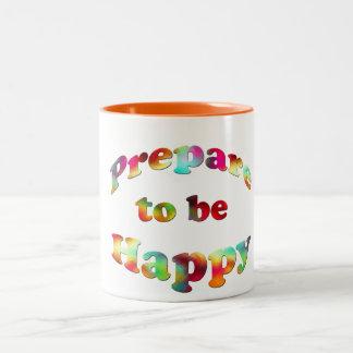 Black 15 oz Two-Tone Mug-prepare to be happy Two-Tone Coffee Mug