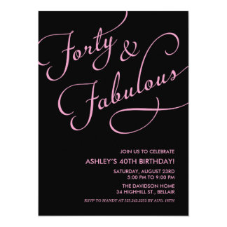 Black 40 and Fabulous Invitations