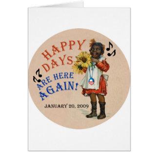 Black Americana Obama Happy Days Are Here Again Card