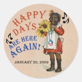 Black Americana Obama Happy Days Are Here Again Classic Round Sticker