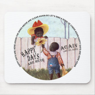 Black Americana Obama Happy Days are Here Again Mouse Pad